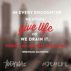 Tobymac Speak Life Quotes. QuotesGram by @quotesgram
