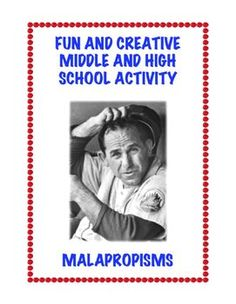 FREE! I've never met a student yet who didn't find joy in learning about malapropisms.