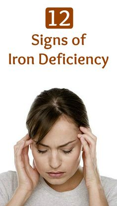Signs of iron deficiency can be very mild at first, and may go completely unnoticed. In fact, most people do not realize they have mild anemia until it is identified in a routine blood test. Here are 12 signs of iron deficiency - Selfcarers
