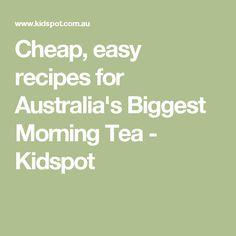 Cheap, easy recipes for Australia's Biggest Morning Tea - Kidspot