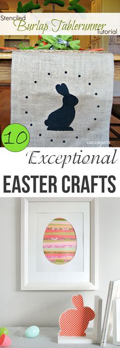 10 Exceptional Easter Crafts. Fun Easter craft projects and DIY Easter Home Decor ideas and tutorials.