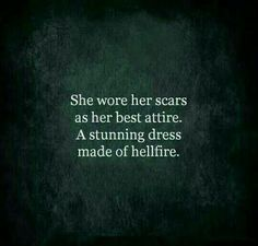 Quote scars strength