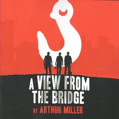 A View from the Bridge plot summary, character breakdowns, context and analysis, and performance video clips.