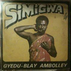 Simigwa- AFRO-BEAT- Gyedu-Blay Ambolley, Ghana