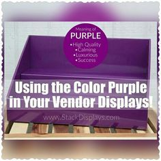 DOES COLOR REALLY MATTER? Color affects human behavior, so keep this in mind when utilizing it in your product displays or vendor booth. Vendor Displays, Craft Show Displays, Booth Displays, Vendor Table, Vendor Booth, Dog Paw Pads, Dog Paws, Purple Meaning, Color Street Nails