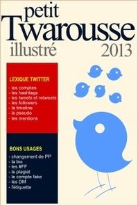 Le Twarousse, ou Twitter Pour Les Nuls | Twog