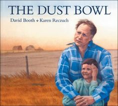 The Dust Bowl by David Booth and Karen Reczuch 5th Grade Social Studies, Social Studies Resources, Teaching Social Studies, Teaching History, Canadian History, Texas History, California History, American History, 6th Grade Reading