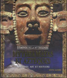 Mythes mayas et aztèques