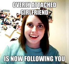 10 Reasons Why Social Media is Like a Crazy Girlfriend (inspired by Overly Attached Girlfriend)