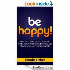 Flurries of Words: 99 CENT BOOK FIND: Be Happy! by Nicole Fisher