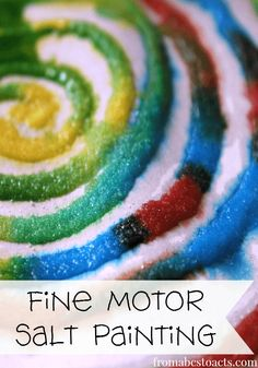 Fine Motor Salt Painting Activity for Preschoolers. This activity meets ECERS-R Art subscale as well as ELS Fine Motor Domain for Physical Development Standards for and children. Painting Activities, Motor Activities, Classroom Activities, Preschool Activities, Art Activities For Preschoolers, Letter S Activities, Preschool Painting, Preschool Classroom, All About Me Preschool Theme