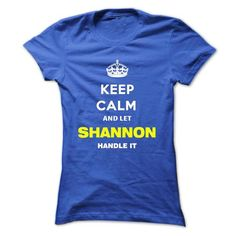 Keep Calm And Let Shannon Handle It - #gifts for girl friends #monogrammed gift. PRICE CUT => https://www.sunfrog.com/Names/Keep-Calm-And-Let-Shannon-Handle-It-itgih-Ladies.html?68278