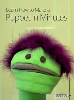 How To Make a Puppet in Minutes