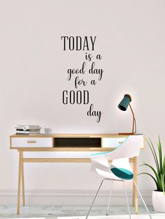 Today is a good day for a good day Vinyl Wall Decal by AnnieMadeVinyl on Etsy Bathroom Wall Decals, Vinyl Wall Decals, Great Motivational Quotes, Growth Chart Ruler, Lovely Shop, Transfer Tape, Good Day, Office Decor, Indoor