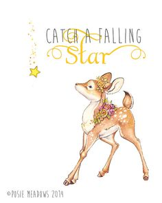 Catch a Falling Star  Baby Deer Fawn Quote Art   by PosieMeadows, $7.00