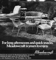 Meadowcraft ad - a reliable furniture supplier for over 50 years Vintage Outdoor Furniture, Lawn Furniture, Vintage Decor, Furniture Design, Retro Advertising, Vintage Advertisements, Ads, Aluminum Patio, Patio Accessories