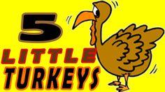 Thanksgiving Songs for Children - FIVE LITTLE TURKEYS - Turkey Kids Song...