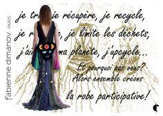 Robe participative - Fabienne Dimanov Paris Facon, Paris, Montmartre Paris, Paris France
