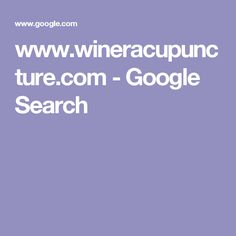 www.wineracupuncture.com - Google Search