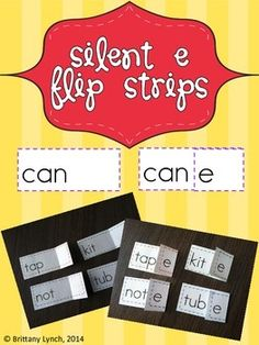 Silent e Flip Strips - students will read CVC words then flip the e over to read CVCe words