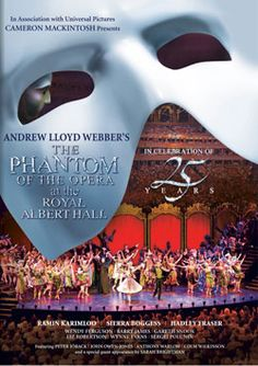 In celebration of the 25th Anniversary of Andrew Lloyd Webber's The Phantom of the Opera, Cameron Mackintosh produced a unique, spectacular staging of the musical on a scale which had never been seen before.