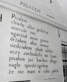Tadeusz Różewicz - Pisałem In Other Words, Some Words, Motto, Quotations, Sad, Romance, Let It Be, Thoughts, Quotes