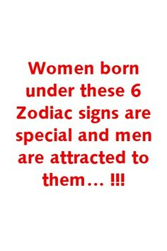 Fertility Diet Polycystic Ovarian Syndrome Women born under these 6 Zodiac signs are special and men are attracted to them ! Diet Polycystic Ovarian Syndrome Women born under these 6 Zodiac signs are special and men are attracted to them ! Zodiac Signs Taurus, Virgo Horoscope, Zodiac Traits, Chinese Zodiac Signs, Zodiac Mind, Zodiac Sign Facts, My Zodiac Sign, Astrology Signs, Leo Zodiac