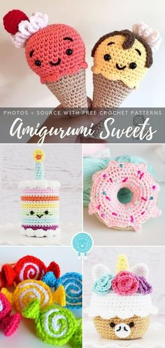 Amigurumi Sweets Free Crochet Patterns - Amigurumi and Crochet Toys Amigurumi Sweets Free Crochet Patterns Amigurumi Sweets Free Crochet Patterns Kawaii Crochet, Crochet Food, Crochet Bunny, Cute Crochet, Crochet Dolls, Crochet Yarn, Easy Crochet Animals, Doll Amigurumi Free Pattern, Softie Pattern