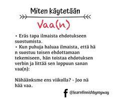 Learn Finnish, Finnish Language, My Way, Repeat, Sayings, Learning, Instagram, Lyrics, Studying