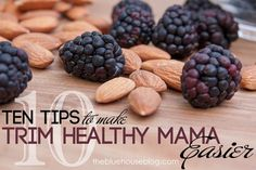"""This is my """"top ten"""" list of tips for how to make this Trim Healthy Mama thing easier and more do-able! My hints won't be the same as everybody else's, but these are the things that help me..."""