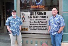 Daycare for husbands