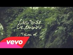 Casting Crowns - Follow Me (Official Lyric Video) - YouTube