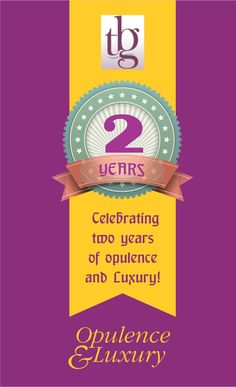 Celebrating two years of opulence and Luxury!