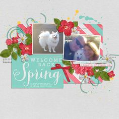 Welcome Back Spring by Annette Pixley using This Month April by @La Belle Vie Designs