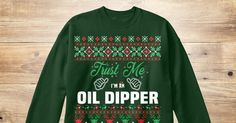 If You Proud Your Job, This Shirt Makes A Great Gift For You And Your Family.  Ugly Sweater  Oil Dipper, Xmas  Oil Dipper Shirts,  Oil Dipper Xmas T Shirts,  Oil Dipper Job Shirts,  Oil Dipper Tees,  Oil Dipper Hoodies,  Oil Dipper Ugly Sweaters,  Oil Dipper Long Sleeve,  Oil Dipper Funny Shirts,  Oil Dipper Mama,  Oil Dipper Boyfriend,  Oil Dipper Girl,  Oil Dipper Guy,  Oil Dipper Lovers,  Oil Dipper Papa,  Oil Dipper Dad,  Oil Dipper Daddy,  Oil Dipper Grandma,  Oil Dipper Grandpa,  Oil…