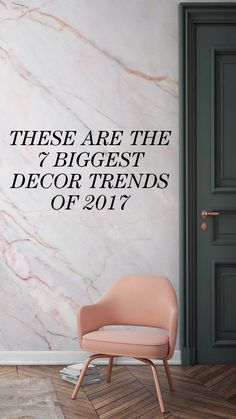 The 7 Biggest Decor Trends of 2017: By now you know we have a serious obsession with interiors. Which means we're trolling Pinterest on the reg, looking for fresh design inspiration. So, we turned to them to clue us in to the biggest interiors trends of 2017. Behold: the seven elements we're adding to our spaces ASAP, including marble wallpaper. | coveteur.com