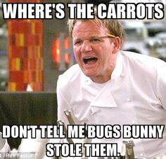 WHERE'S THE CARROTS DON'T TELL ME BUGS BUNNY STOLE THEM.