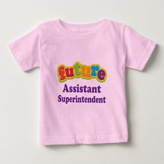 Assistant Superintendent (Future) For Child Tee T Shirt, Hoodie Sweatshirt