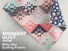 Milky Way Dreamfield Quilt Pattern - Midnight Quilt Show by Monique Jacobs featuring Lily & Loom Dreamfield Star Quilt Patterns, Star Quilts, Pattern Blocks, Quilt Blocks, Block Patterns, Quilting Tutorials, Quilting Projects, Quilting Designs, Quilting Ideas