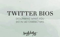 redoing that #twitter bio. #socialmedia
