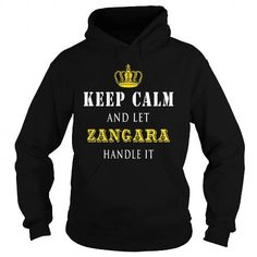 I Love  KEEP CALM AND LET ZANGARA HANDLE IT T-Shirts