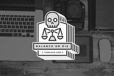 Balance or Die (3 Pack)
