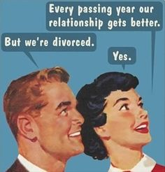 Humor Relationship Quotes Funny Pictures Of Ideas For 2019 You Smile, Humor Retro, Vintage Humor, Retro Funny, Funny Picture Gallery, Picture Quotes, Divorce Humor, Divorce Law, I Love To Laugh