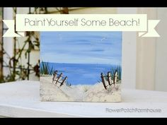 How to Paint a Simple Beach Scene - Flower Patch Farmhouse