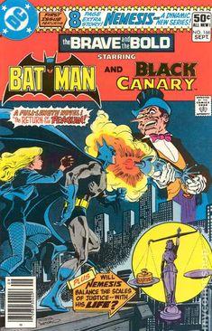 Brave & the Bold Vol. 26 No. 166 1980 Batman and Black Canary by TheSamAntics Batman Comic Books, Comic Book Heroes, Comic Books Art, Comic Art, Book Art, Vintage Comic Books, Vintage Comics, Brave And The Bold, Nostalgia