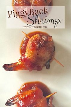 What could be better than bacon wrapped shrimp? When it is broiled in an Amazing sauce. These PiggyBack Shrimp are the perfect appetizer for any party! by charlene Bacon Recipes, Fish Recipes, Seafood Recipes, Whole Food Recipes, Healthy Recipes, Delicious Recipes, Keto Recipes, Potato Appetizers, Kitchens