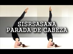 Parada de Cabeza - Caidas, Fuerza, Equilibrio, Rutina - Sirsasana Dia 6 - YouTube