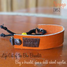LOOTB Naranja: $30. This bracelet was hand made in Nicaragua making every single one a special piece of art. Buy a bracelet, give a child school supplies in Nicaragua. That's Life Out of the Box. Bow Bracelet, Bracelets, School Supplies, Bands, Belt, Jewellery, Children, Leather, Stuff To Buy