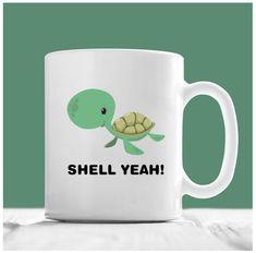 77ebcfbb31f Turtle Mug, Shell Yeah, Turtle Coffee Mug, Sea Turtle Coffee Mug, Sea  Turtle Gifts, Gifts For Turtle Lovers, Funny Turtle Gifts, Turtle Gift