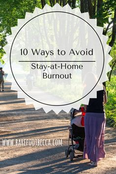 Being a stay-at-home parent is one of the most rewarding jobs, but it doesn't come easy.  Parents staying at home with children can easily burnout because of the anxiety of raising children all day with no break.  Click through to read 10 ways to avoid stay-at-home burnout!